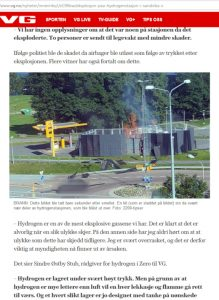 On 10 June 2019, a hydrogen filling station in Norway caught fire. While several media talked about an explosion, the electrolyzer manufacturer involved, Nel, stated that leaked hydrogen gas caught fire in the open air, causing a shock wave.